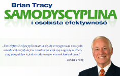 Brian Tracy - Samodyscyplina i Efektywność