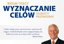 Brian Tracy - Wyznaczanie celów
